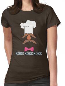 Bork Bork Bork Womens Fitted T-Shirt