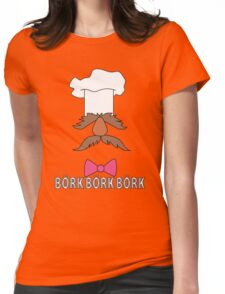 Bork Bork Bork Womens Fitted T-Shirt