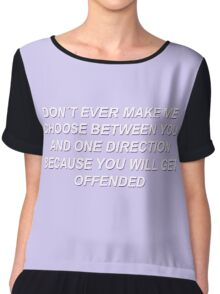 One Direction // Don´t ever make me choose... Chiffon Top