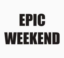 Epic Weekend Baby Tee