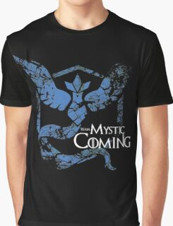 Team Mystic is Coming ( GoT + Pokemon GO! ) Graphic T-Shirt