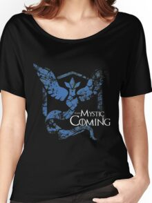 Team Mystic is Coming ( GoT + Pokemon GO! ) Women's Relaxed Fit T-Shirt