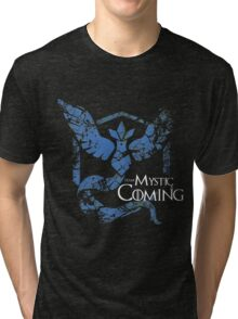 Team Mystic is Coming ( GoT + Pokemon GO! ) Tri-blend T-Shirt