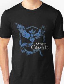 Team Mystic is Coming ( GoT + Pokemon GO! ) Unisex T-Shirt