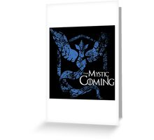 Team Mystic is Coming ( GoT + Pokemon GO! ) Greeting Card