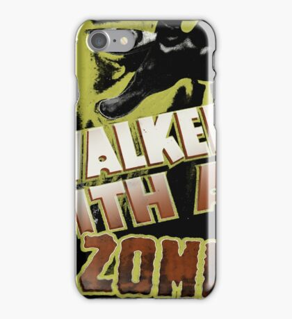 walk with a zombie iPhone Case/Skin
