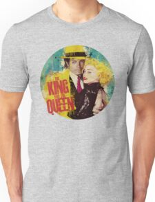 The King and the Queen Unisex T-Shirt