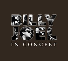 BILLY JOEL STYLE CONCERT Unisex T-Shirt