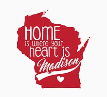 Home is Madison Unisex T-Shirt