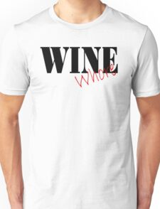 Wine Whore Unisex T-Shirt