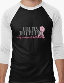 Hell yes they're fake... Men's Baseball ¾ T-Shirt
