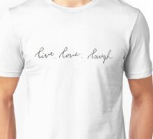 Live, Love, Laugh Calligraphy Unisex T-Shirt