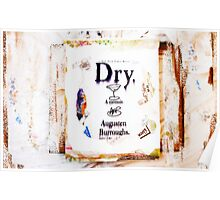 """Dry"" Mixed Media Poster"