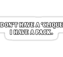 Teen Wolf - I Have a Pack (Light Colors) Sticker