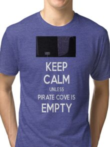 Five Nights at Freddy's: Keep Calm Unless Pirate Cove is Empty Tri-blend T-Shirt