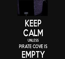 Five Nights at Freddy's: Keep Calm Unless Pirate Cove is Empty Unisex T-Shirt