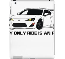 My Only Ride is an FRS iPad Case/Skin