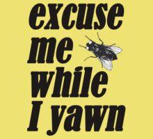 Excuse me while I yawn Kids Tee