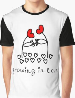 Growing in love Graphic T-Shirt