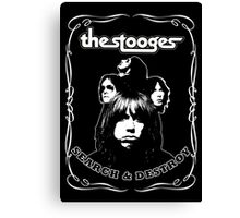 The Stooges (Search and Destroy) Canvas Print