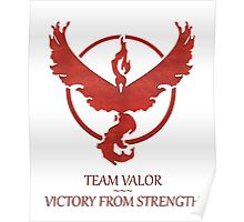 Team Valor - Victory From Strength Poster