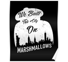 Marshmallow City  Poster