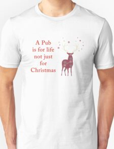 A Pub is for Life Unisex T-Shirt