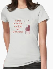 A Pub is for Life Womens Fitted T-Shirt