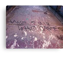 Have fun who cares Canvas Print