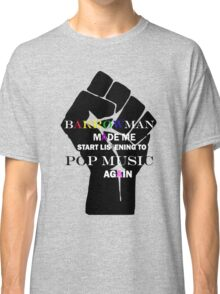 Barrowman made me do it (colorful) Classic T-Shirt