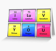 I LuV YOU in Periodic Table Element Symbols Greeting Card