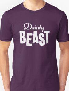 Dainty Beast (light text) Unisex T-Shirt