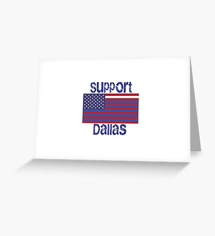 Support Dallas Greeting Card