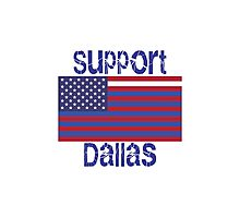 Support Dallas Photographic Print