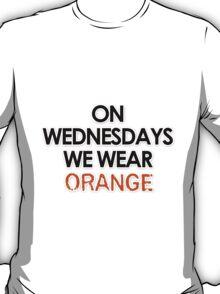 on wednesdays we wear orange T-Shirt