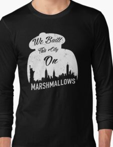 Marshmallow City  Long Sleeve T-Shirt