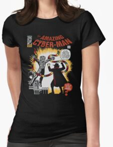 The Amazing Cyber-Man! Womens Fitted T-Shirt