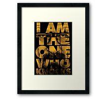 I Am The One Who Knocks - Breaking Bad Framed Print