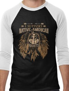I SUPPORT NATIVE AMERICAN RIGHTS Men's Baseball ¾ T-Shirt