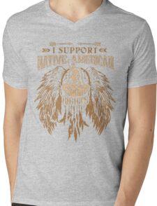 I SUPPORT NATIVE AMERICAN RIGHTS Mens V-Neck T-Shirt
