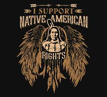 I SUPPORT NATIVE AMERICAN RIGHTS Classic T-Shirt