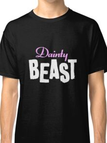 Dainty Beast (on black) Classic T-Shirt