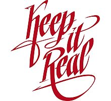 Keep it Real - Red Photographic Print