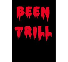 BEEN TRILL Photographic Print