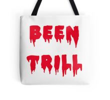 BEEN TRILL Tote Bag