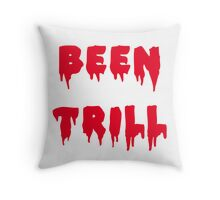 BEEN TRILL Throw Pillow