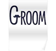 Groom Mustache Poster