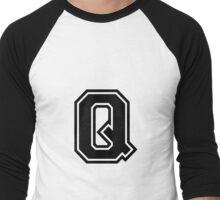 """Letter """"Q""""  - Varsity / Collegiate Font - Black Print Men's Baseball ¾ T-Shirt"""