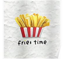 Fries Time Poster