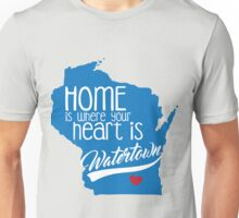 Home is Watertown Unisex T-Shirt